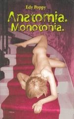 Anatomia. Monotonia.