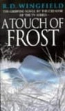 A Touch Of Frost (Inspector Frost, #2)