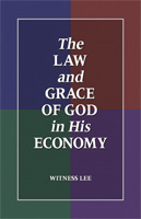 The Law and Grace of God in His Economy