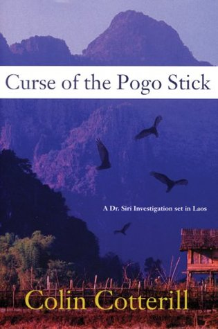 Curse of the Pogo Stick (Dr. Siri Paiboun #5)