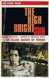 The High Bright Sun
