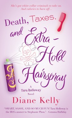 Death, Taxes, and Extra-Hold Hairspray (Tara Holloway, #3)