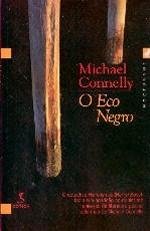 O Eco Negro (Harry Bosch, #1)