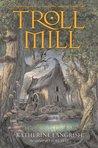 Troll Mill (Troll, #2)