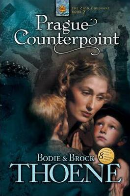 Prague Counterpoint (Zion Covenant, #2)