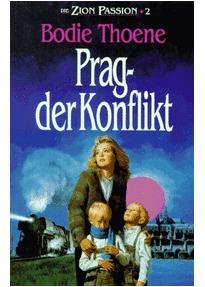 Prag - der Konflikt (Die Zion-Passion, #2)