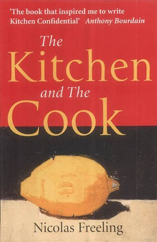The Kitchen and the Cook by Nicolas Freeling