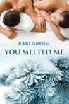Download You Melted Me
