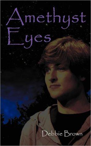 Amethyst Eyes by Debbie Brown