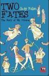 Two Fates by Judy Balan