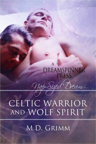 Celtic Warrior and Wolf Spirit (The Shifter Chronicles, #1.5)