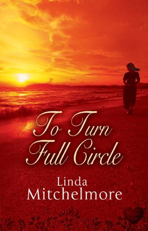 To Turn Full Circle by Linda Mitchelmore
