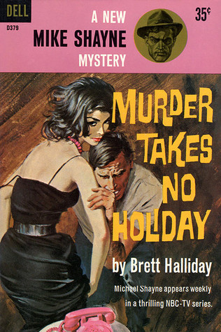 Murder takes no holiday by brett halliday murder takes no holiday fandeluxe Choice Image