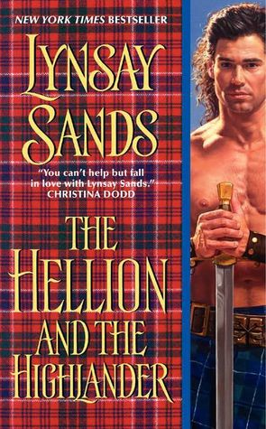 The Hellion and the Highlander by Lynsay Sands