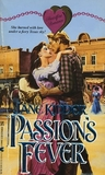 Passion's Fever (Wellesley Brothers, #1)