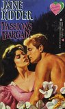 Passion's Bargain (Wellesley Brothers, #5)