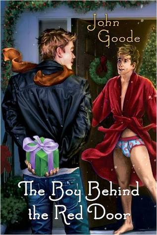The Boy Behind the Red Door by John  Goode