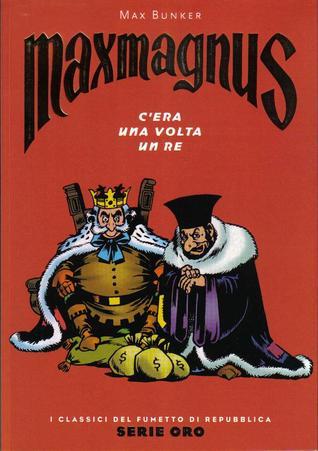 Maxmagnus: C'era una volta un re