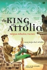 The King of Attolia - Sang Raja dari Attolia by Megan Whalen Turner