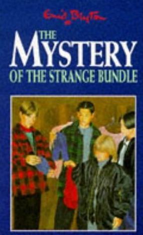 The Mystery of the Strange Bundle by Enid Blyton