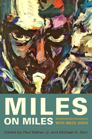 Miles On Miles by Paul Maher Jr.