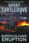 Eruption (Supervolcano, #1)