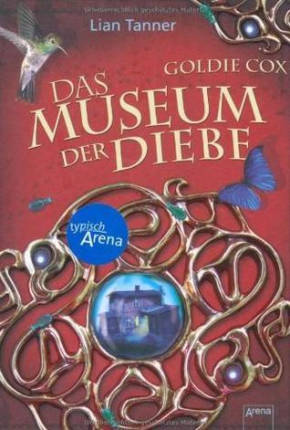 Das Museum der Diebe (Goldie Cox, #1)