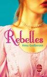 Rebelles by Anna Godbersen