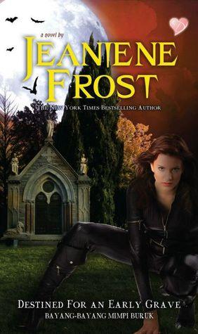 Destined for an Early Grave - Bayang-bayang Mimpi Buruk (Night Huntress #4)