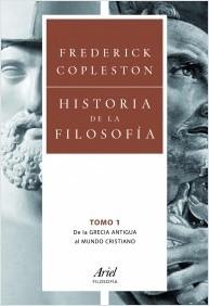 Historia de la Filosofía Vol 1: De la Grecia Antigua al Mundo Cristiano