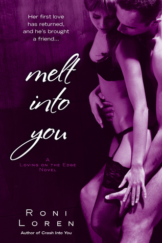 Melt into You by Roni Loren