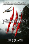 NorthWest (John Hazard, #2)