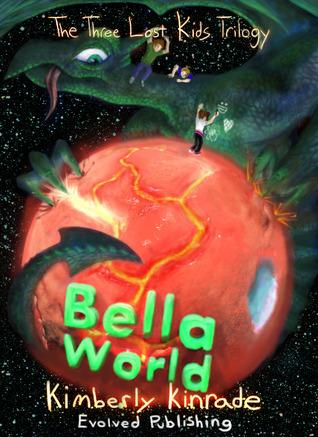 Bella World by Kimberly Kinrade