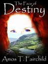 The Face of Destiny (Shards of Heaven, #3)