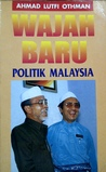 Wajah Baru Politik Malaysia