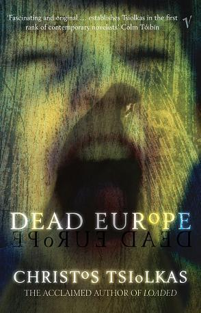Dead Europe by Christos Tsiolkas