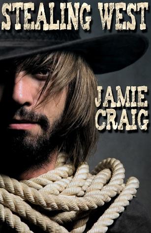 Stealing West by Jamie Craig