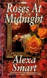 Roses At Midnight by Alexa Smart