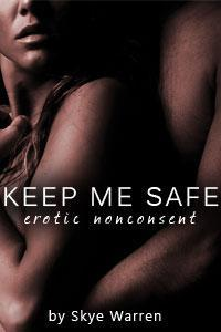 Keep Me Safe (Dark Erotica, #0.5)