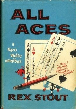 All Aces: A Nero Wolfe Omnibus