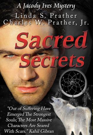 Sacred Secrets by Linda S. Prather
