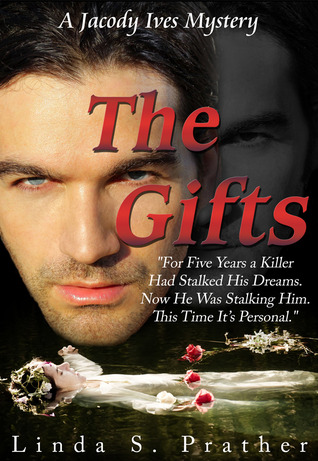 The Gifts by Linda S. Prather