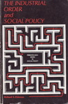 The Industrial Order And Social Policy