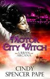 Motor City Witch (Urban Arcana, #2)
