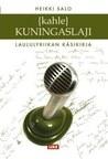 Kahlekuningaslaji: laululyriikan käsikirja