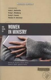 Two Views on Women in Ministry by James R. Beck