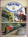 Trains Around The World