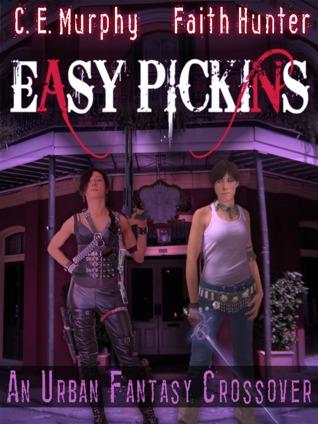 Easy Pickings by C.E. Murphy