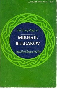 The Early Plays of Mikhail Bulgakov