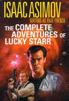 The Complete Adventures of Lucky Starr (Lucky Starr, #1-6)